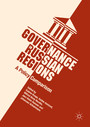 Governance in Russian Regions - A Policy Comparison