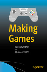 Making Games - With JavaScript